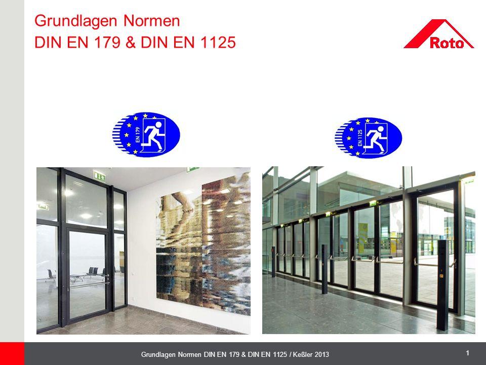 Grundlagen Normen DIN EN 179 & DIN EN 1125