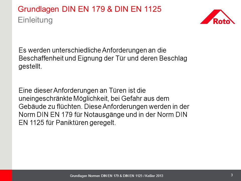 Grundlagen DIN EN 179 & DIN EN 1125 Einleitung