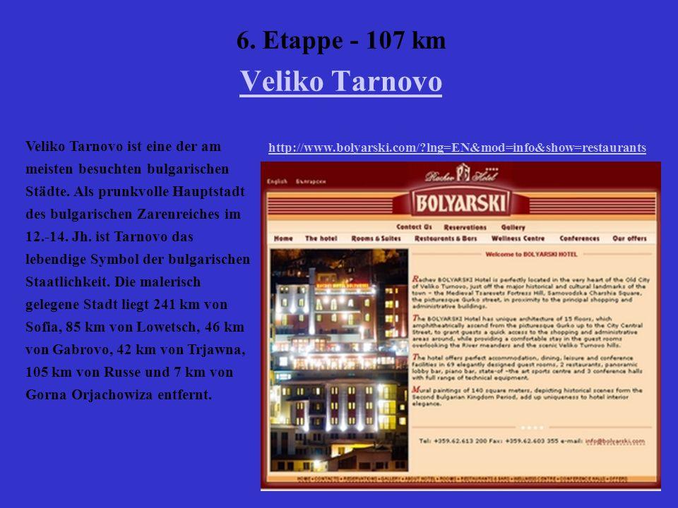 6. Etappe - 107 km Veliko Tarnovo