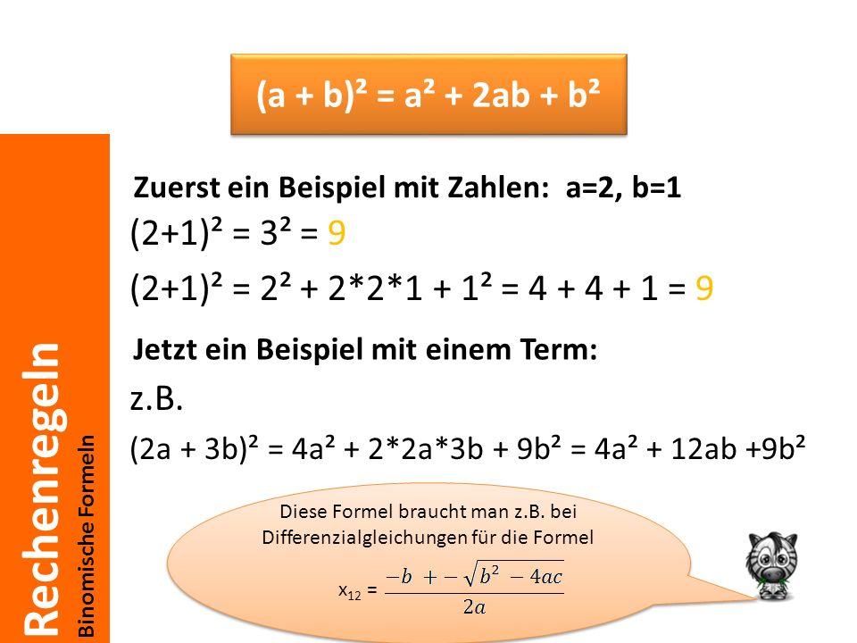 Zuerst ein Beispiel mit Zahlen: a=2, b=1