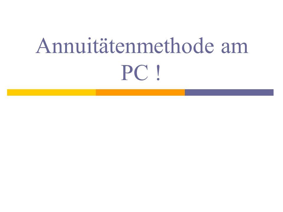 Annuitätenmethode am PC !