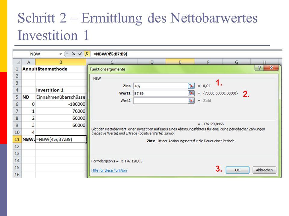 Schritt 2 – Ermittlung des Nettobarwertes Investition 1