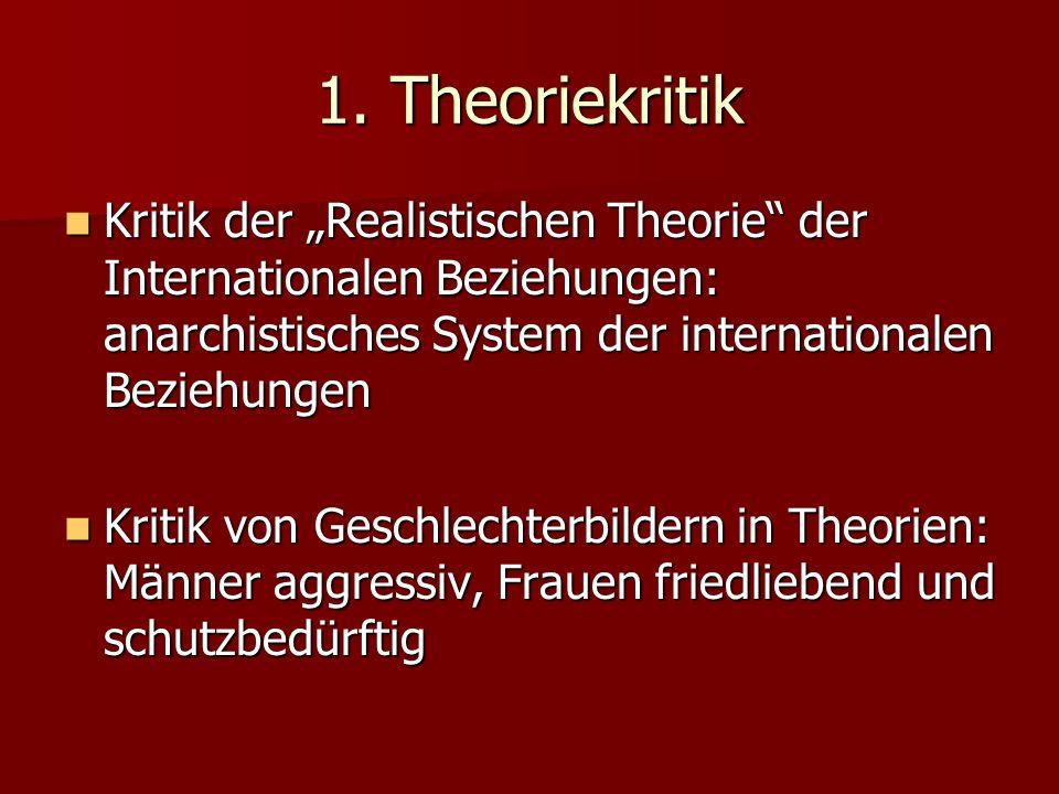"""1. Theoriekritik Kritik der """"Realistischen Theorie der Internationalen Beziehungen: anarchistisches System der internationalen Beziehungen."""