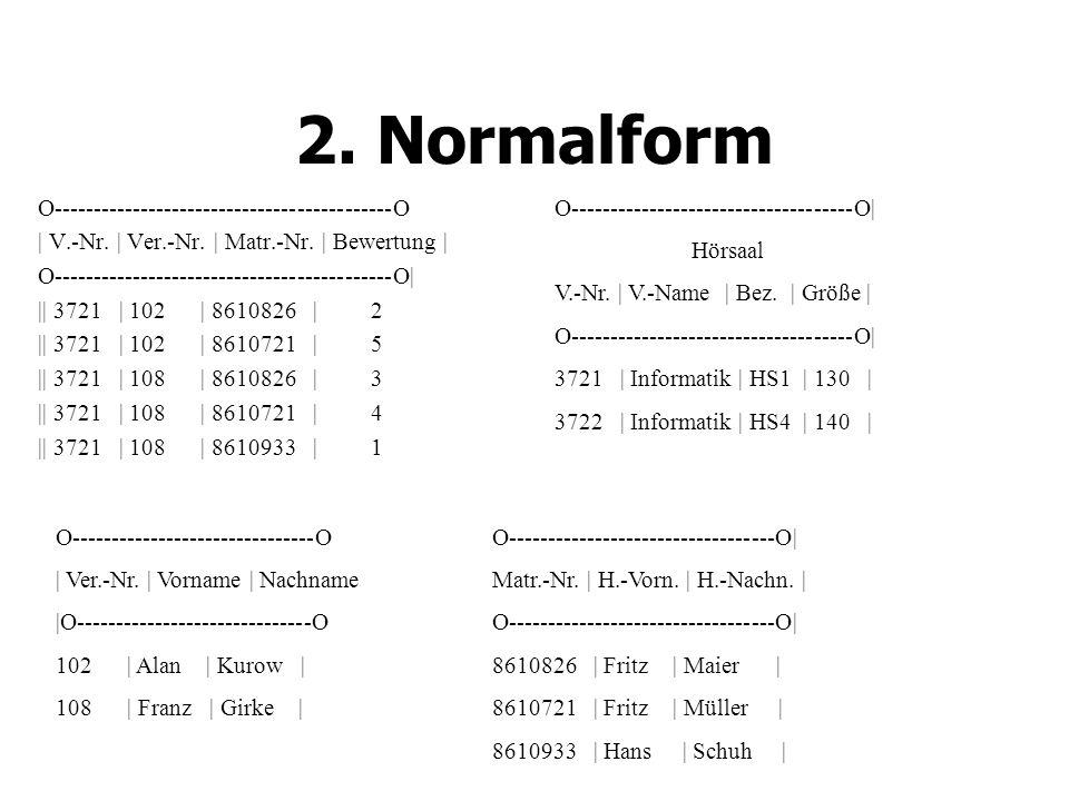 2. Normalform O-------------------------------------------O