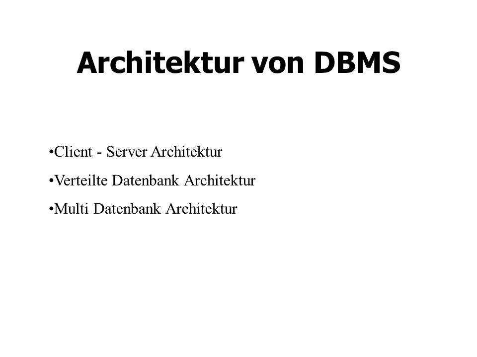Architektur von DBMS Client - Server Architektur