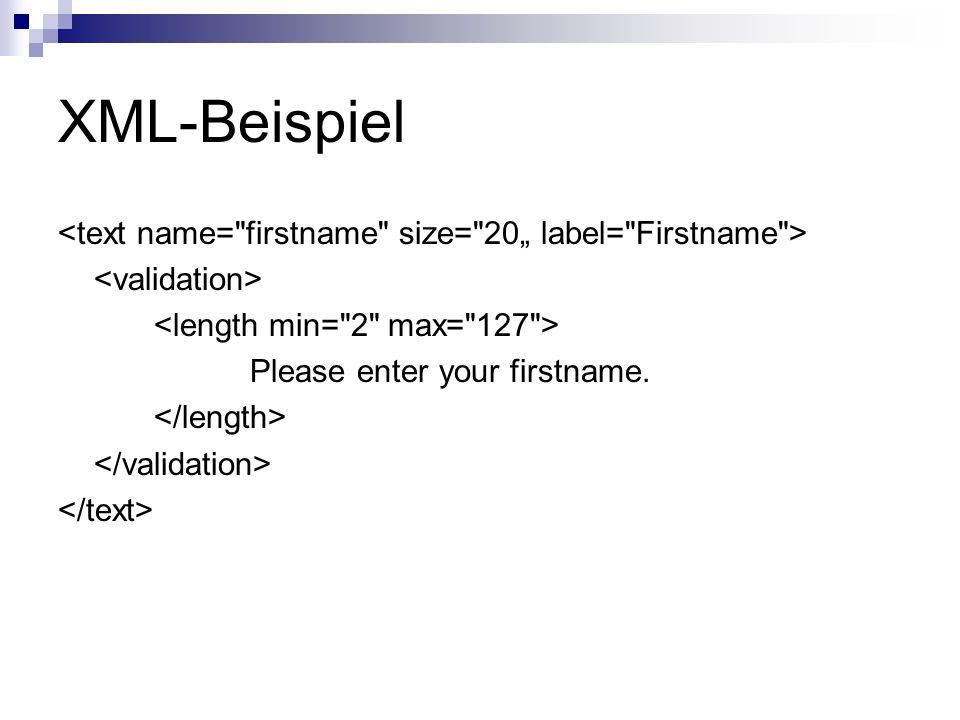 "XML-Beispiel <text name= firstname size= 20"" label= Firstname >"