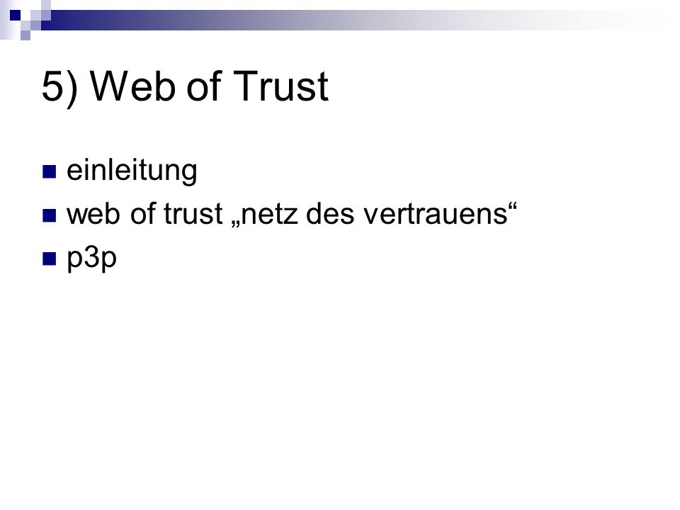 "5) Web of Trust einleitung web of trust ""netz des vertrauens p3p"