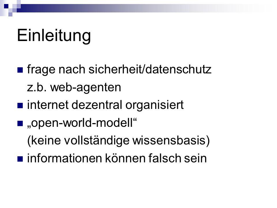 Einleitung frage nach sicherheit/datenschutz z.b. web-agenten