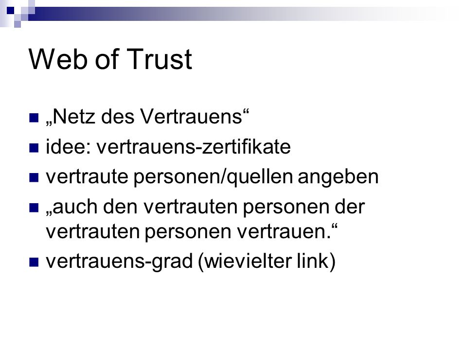 "Web of Trust ""Netz des Vertrauens idee: vertrauens-zertifikate"