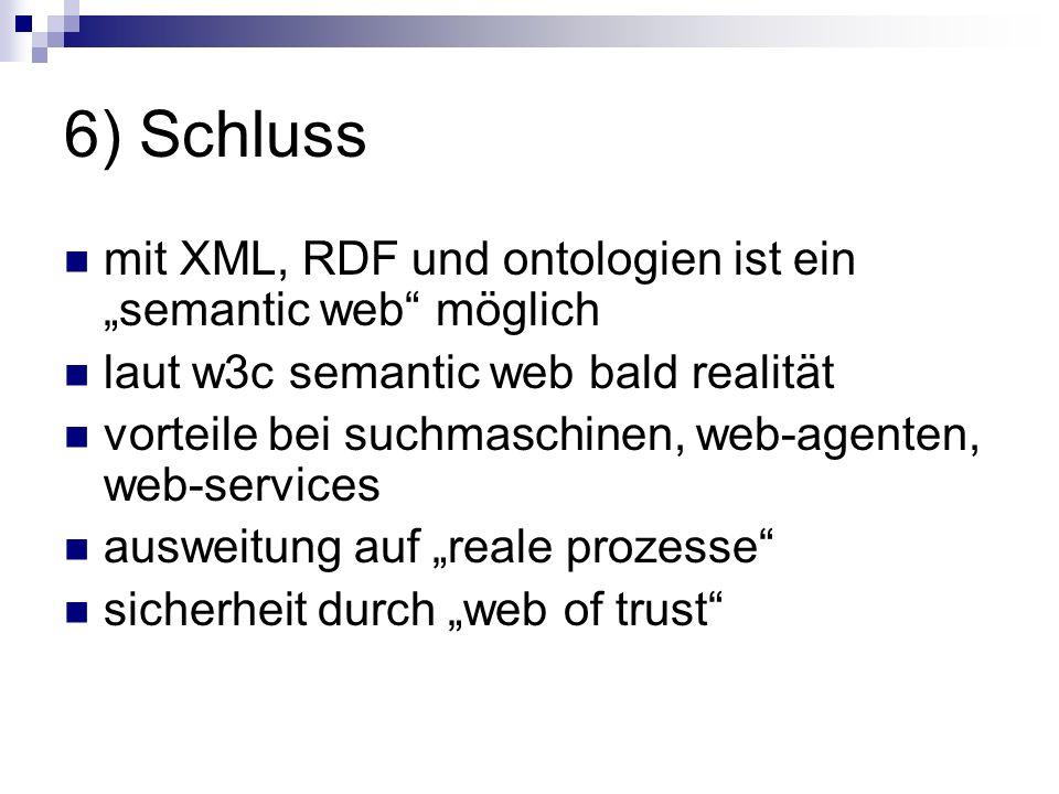 """6) Schluss mit XML, RDF und ontologien ist ein """"semantic web möglich"""