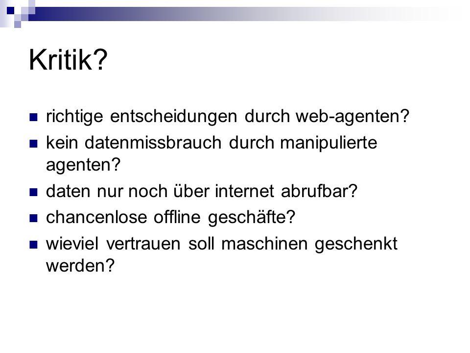 Kritik richtige entscheidungen durch web-agenten