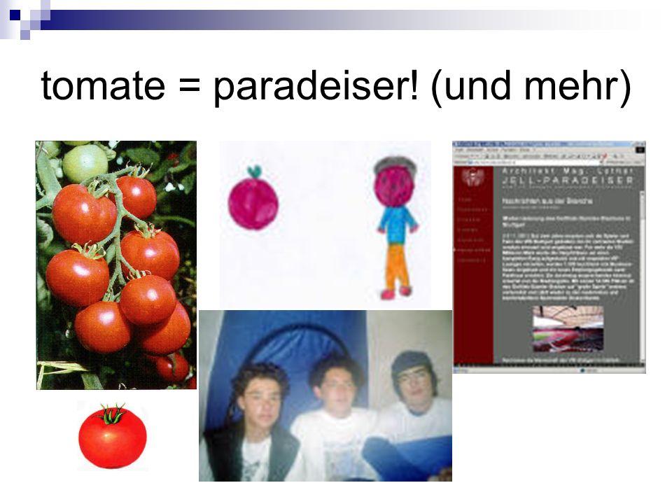tomate = paradeiser! (und mehr)