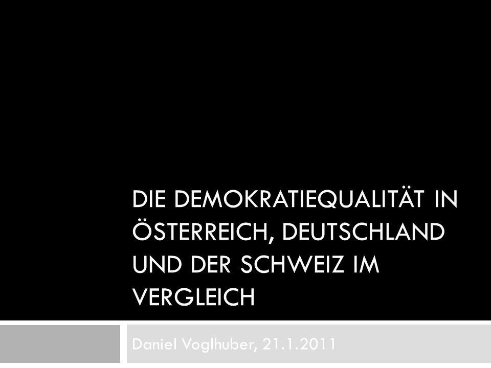 Die Demokratiequalität in Österreich, Deutschland und der Schweiz im Vergleich
