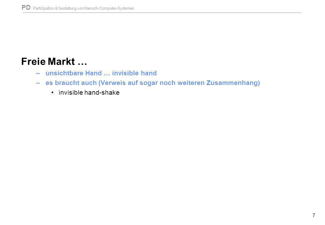 Freie Markt … unsichtbare Hand … invisible hand