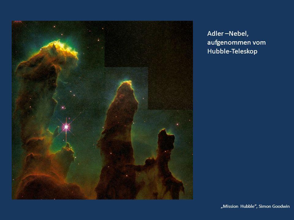 Adler –Nebel, aufgenommen vom Hubble-Teleskop