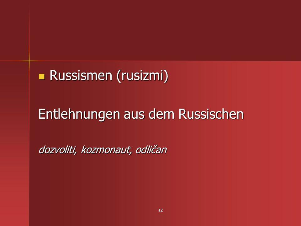Entlehnungen aus dem Russischen
