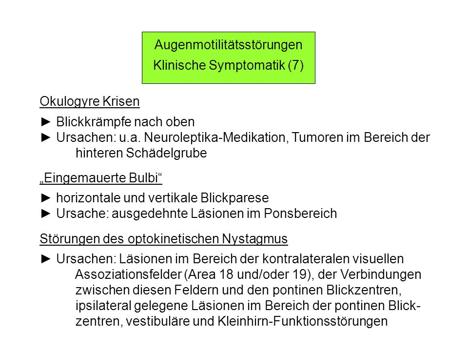 Augenmotilitätsstörungen Klinische Symptomatik (7)