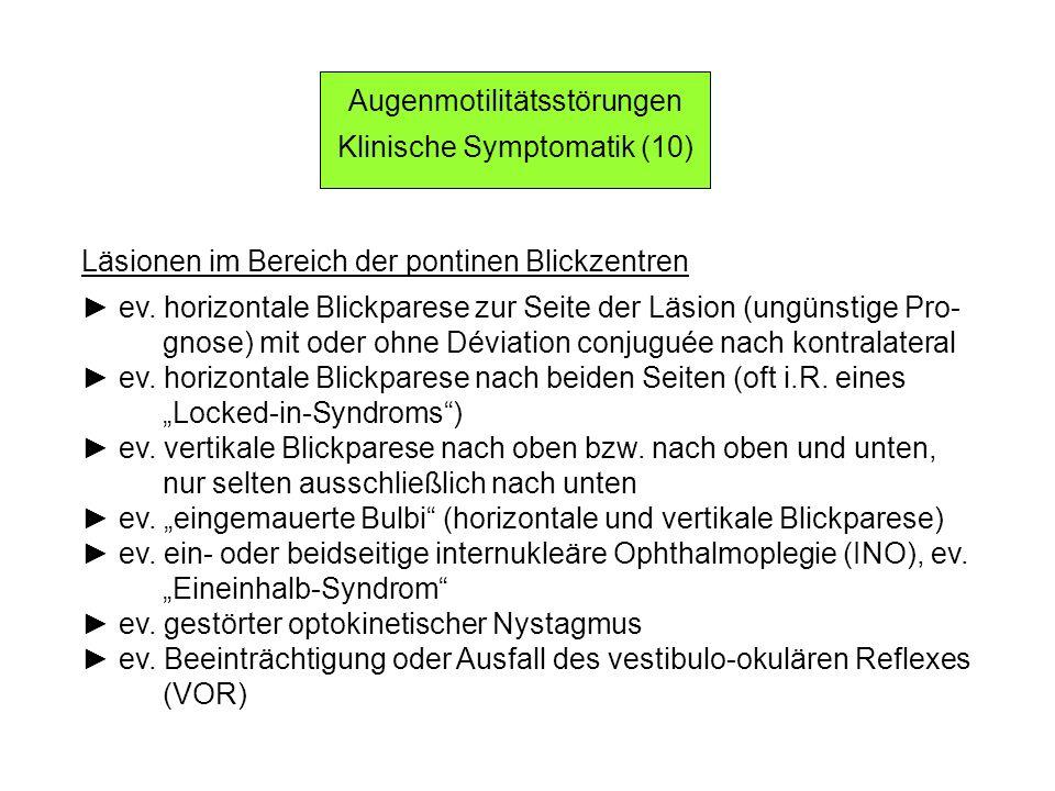 Augenmotilitätsstörungen Klinische Symptomatik (10)