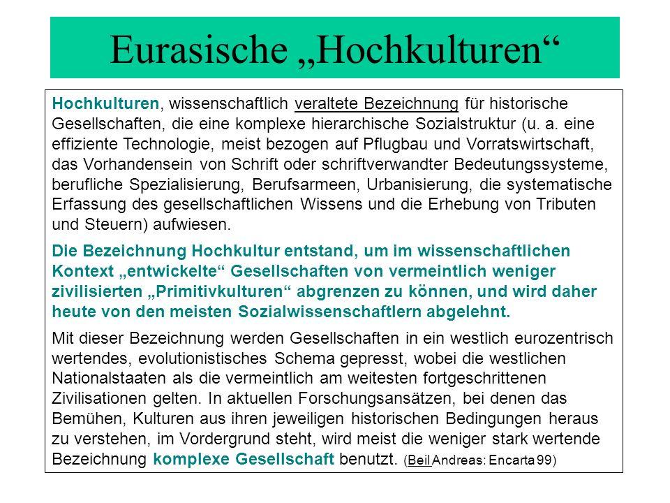 """Eurasische """"Hochkulturen"""