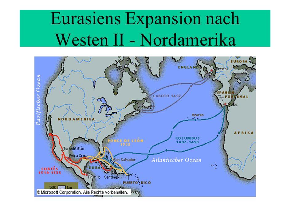 Eurasiens Expansion nach Westen II - Nordamerika