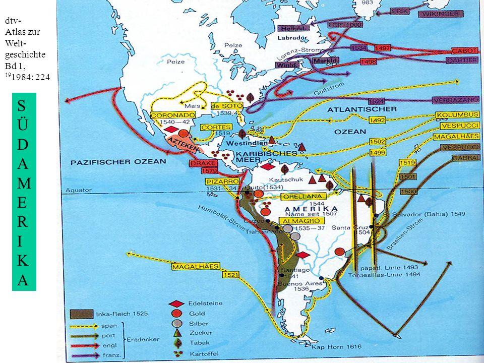 dtv- Atlas zur Welt- geschichte Bd 1, 191984: 224 S Ü D A M E R I K