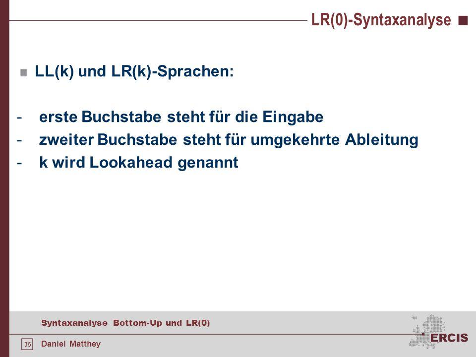 LR(0)-Syntaxanalyse LL(k) und LR(k)-Sprachen: