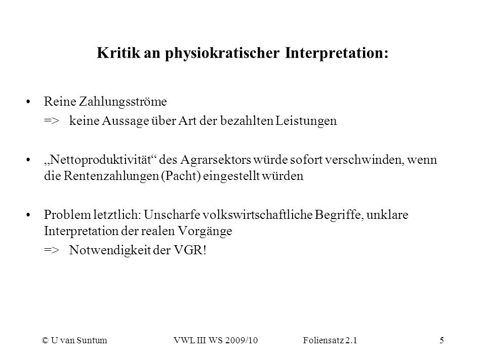 Kritik an physiokratischer Interpretation: