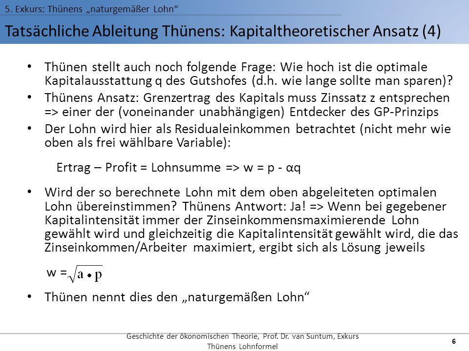 Tatsächliche Ableitung Thünens: Kapitaltheoretischer Ansatz (4)