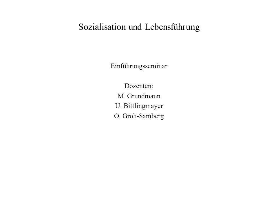 Sozialisation und Lebensführung