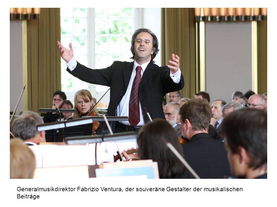 Generalmusikdirektor Fabrizio Ventura, der souveräne Gestalter der musikalischen Beiträge