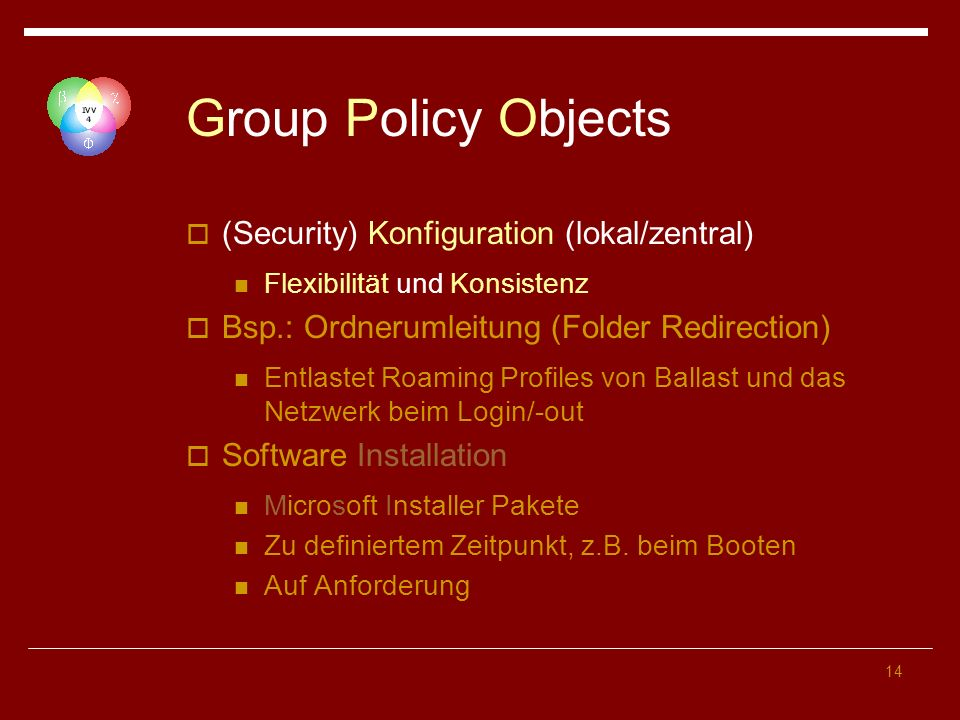 Group Policy Objects (Security) Konfiguration (lokal/zentral)