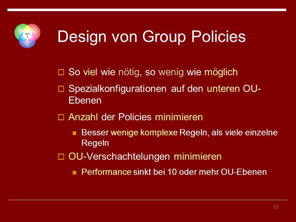 Design von Group Policies