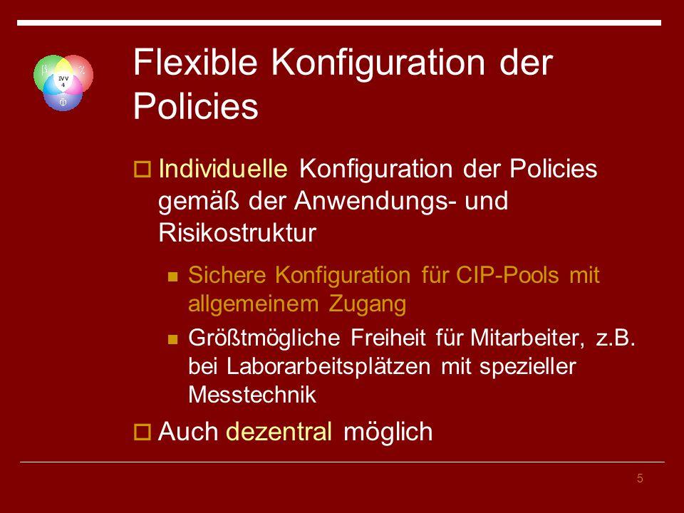 Flexible Konfiguration der Policies