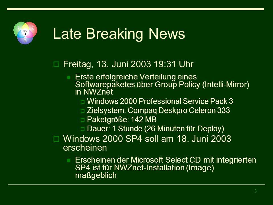 Late Breaking News Freitag, 13. Juni 2003 19:31 Uhr