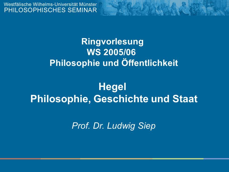 Philosophie und Öffentlichkeit Philosophie, Geschichte und Staat