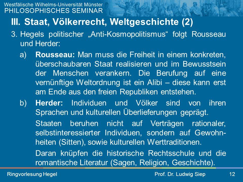 III. Staat, Völkerrecht, Weltgeschichte (2)