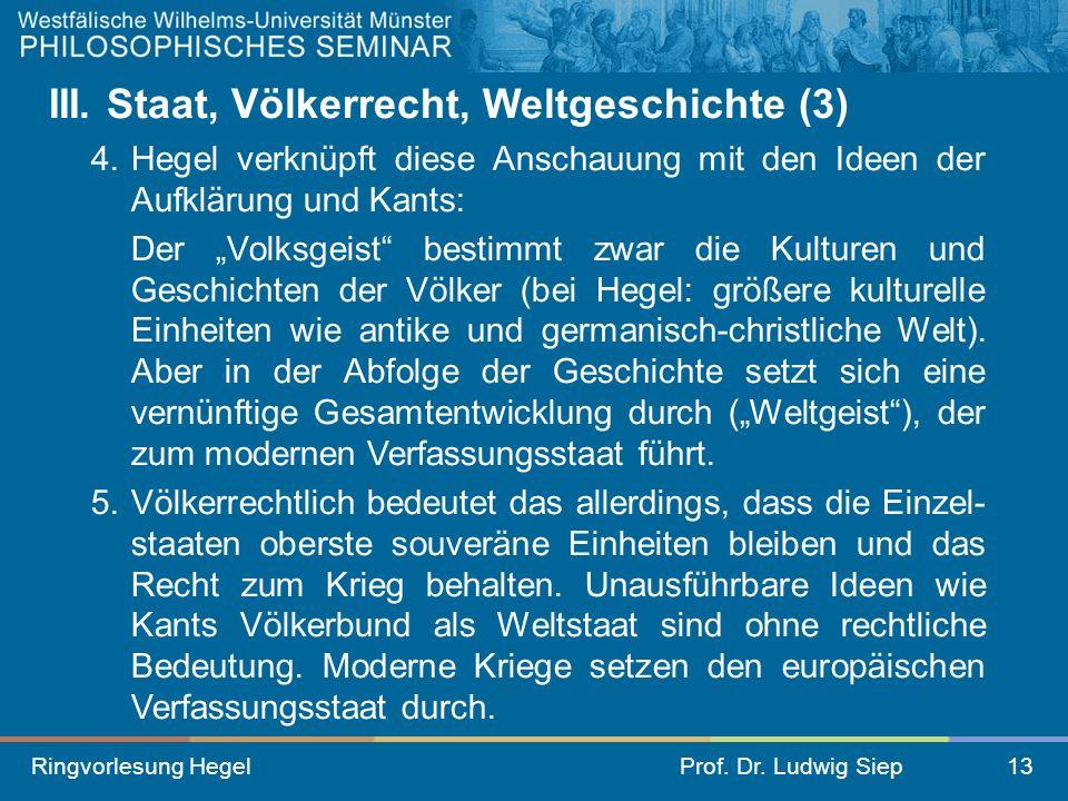 III. Staat, Völkerrecht, Weltgeschichte (3)
