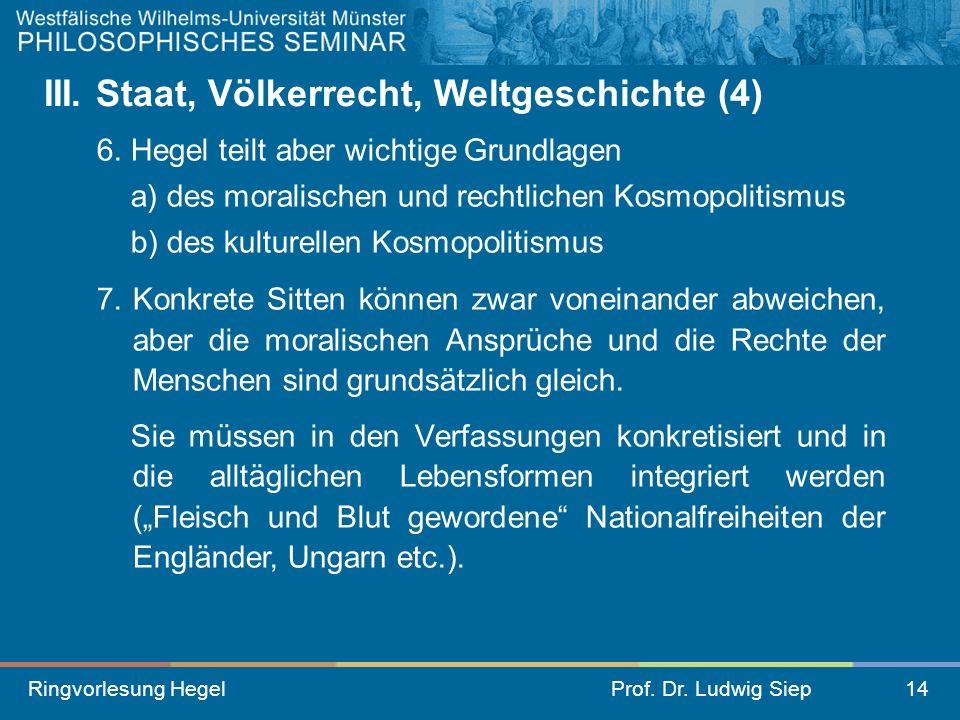III. Staat, Völkerrecht, Weltgeschichte (4)