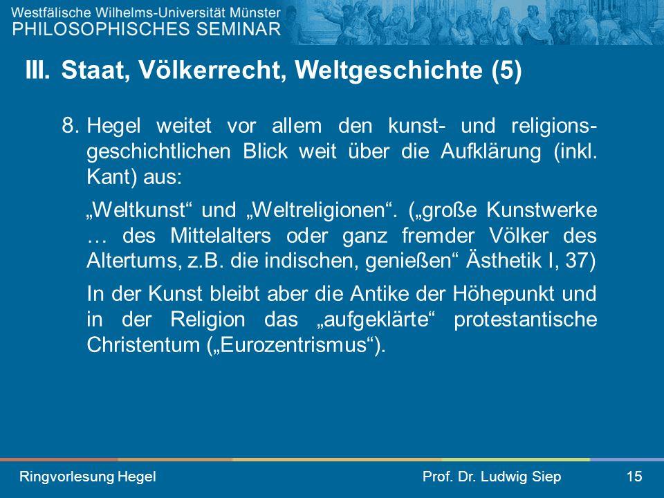 III. Staat, Völkerrecht, Weltgeschichte (5)