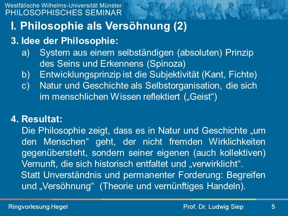 I. Philosophie als Versöhnung (2)