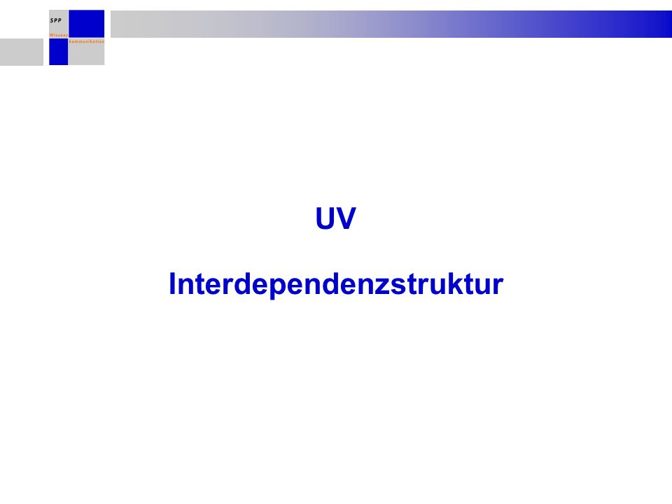 UV Interdependenzstruktur