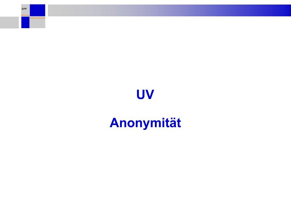 UV Anonymität