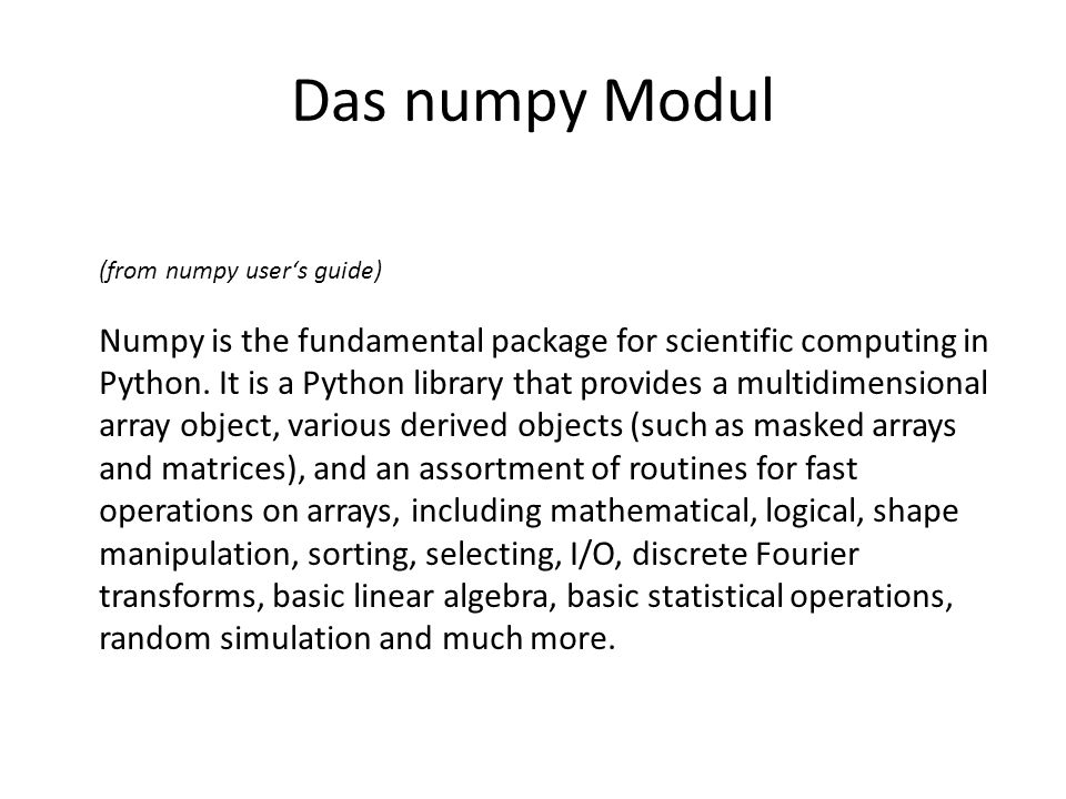 Das numpy Modul (from numpy user's guide)