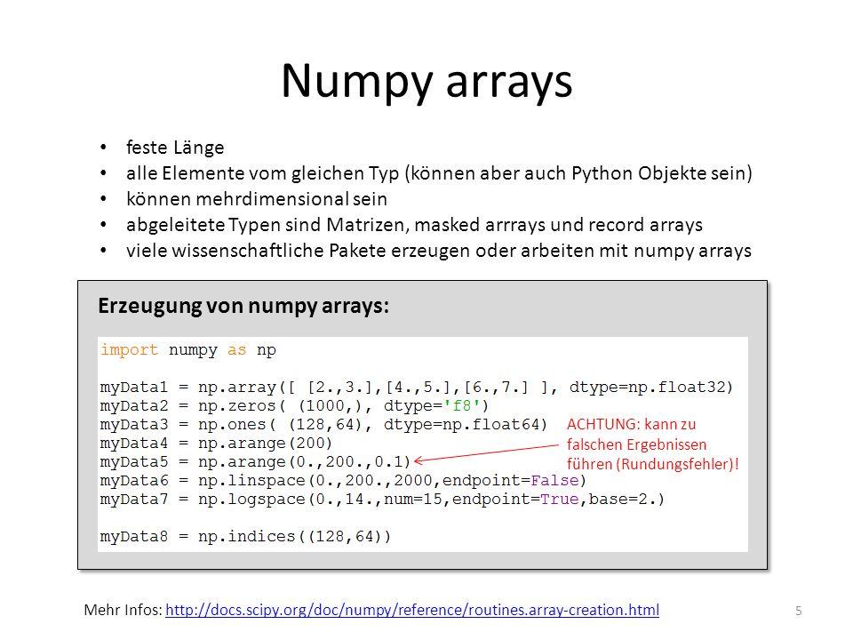 Numpy arrays Erzeugung von numpy arrays: feste Länge