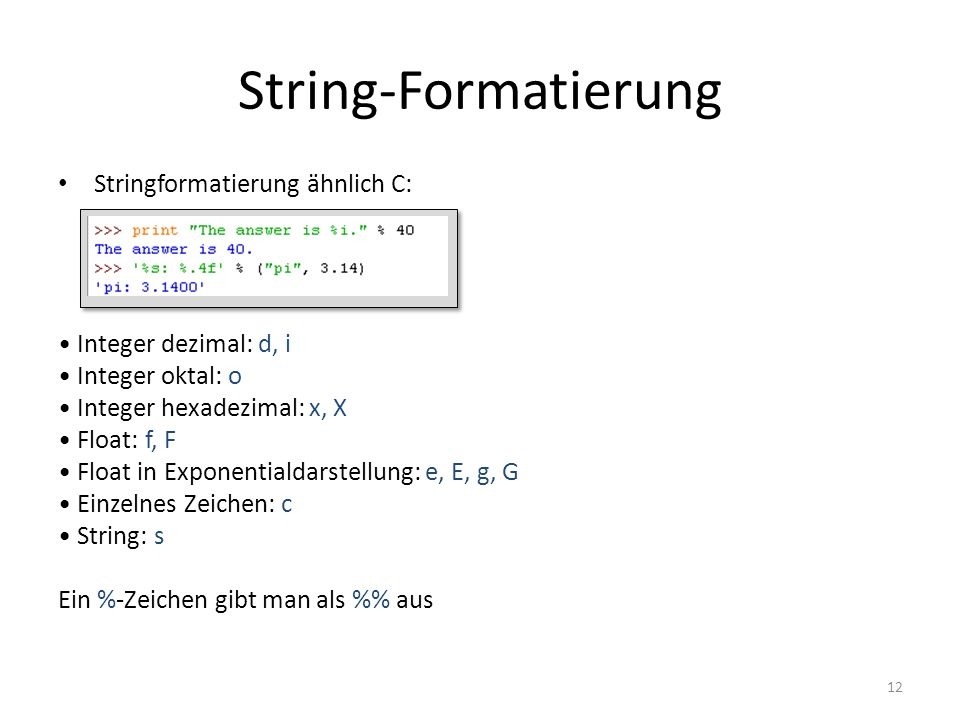 String-Formatierung Stringformatierung ähnlich C: