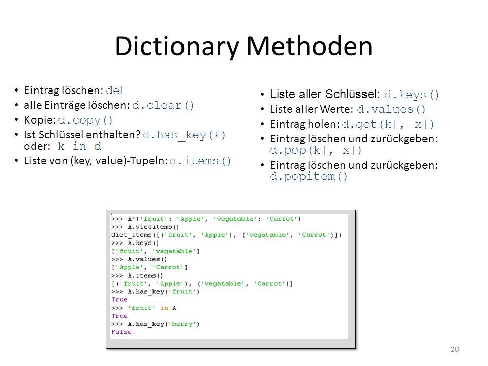 Dictionary Methoden Eintrag löschen: del