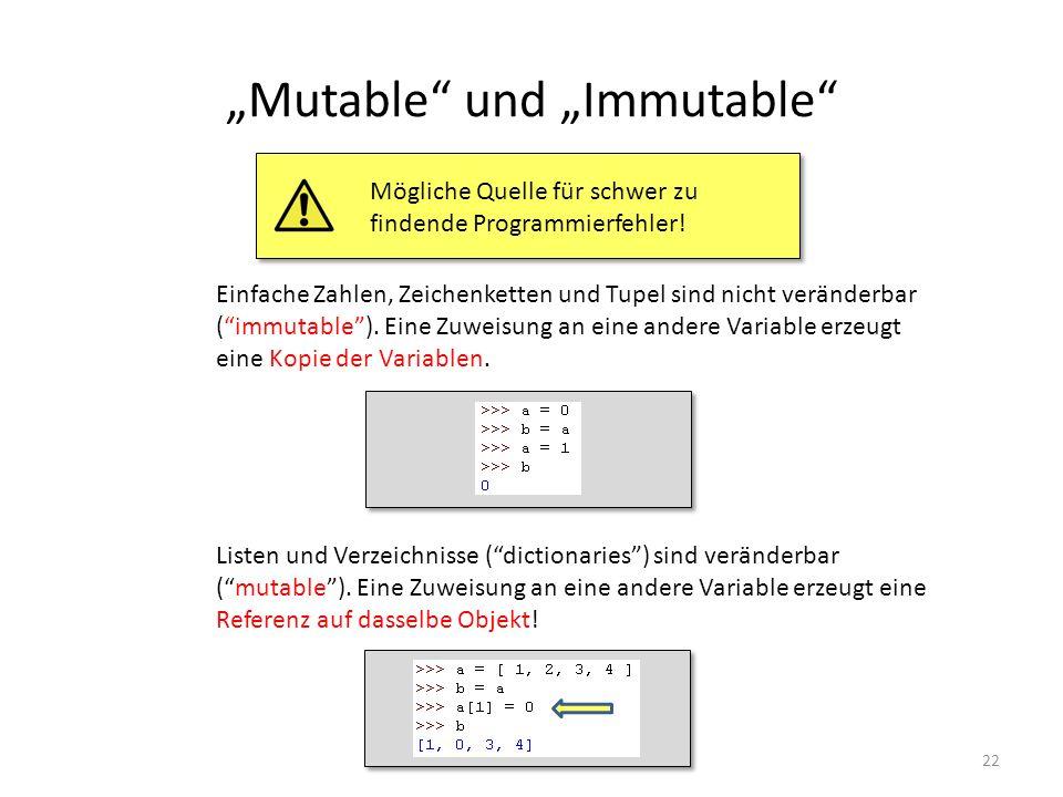 """""""Mutable und """"Immutable"""