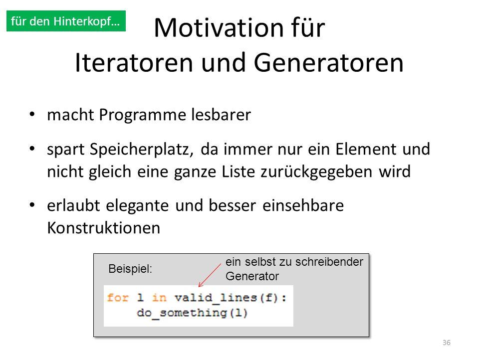 Motivation für Iteratoren und Generatoren