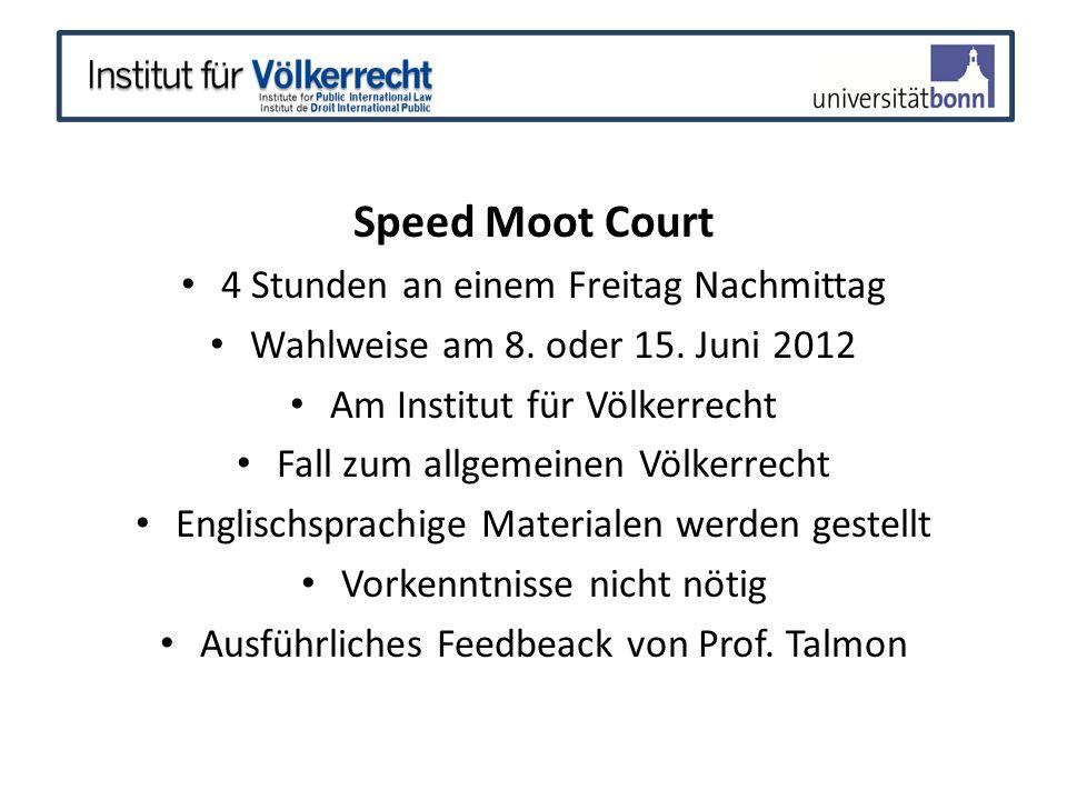 Speed Moot Court 4 Stunden an einem Freitag Nachmittag