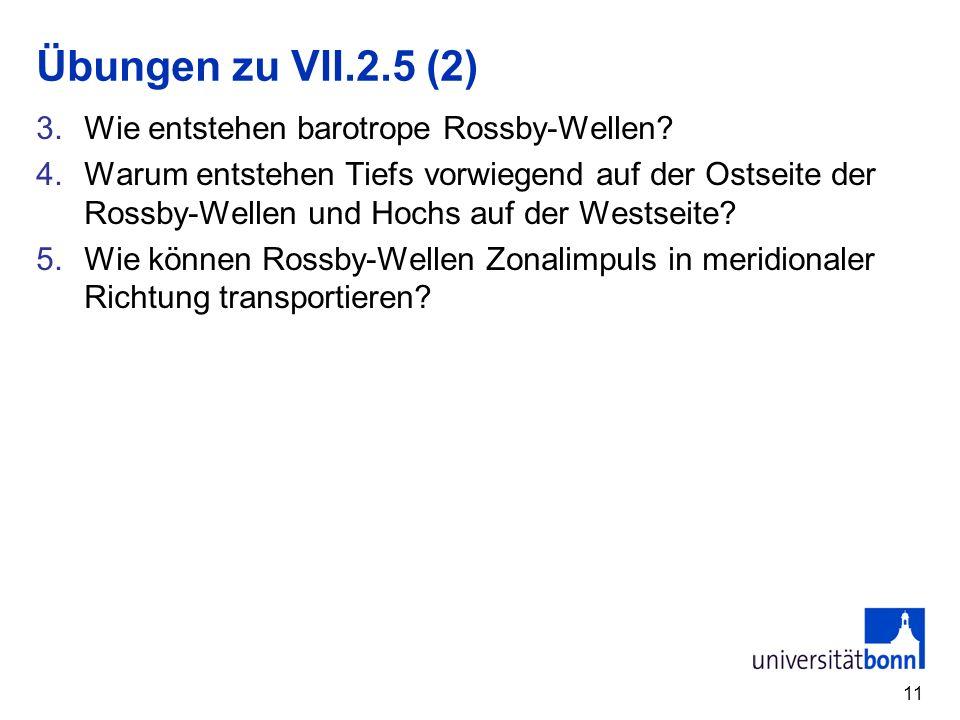 Übungen zu VII.2.5 (2) Wie entstehen barotrope Rossby-Wellen